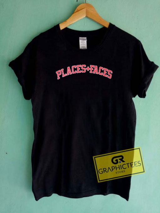 Places And Faces Logo Tee Shirts