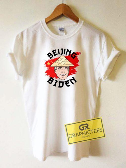 Political Beijing Biden Tee Shirts