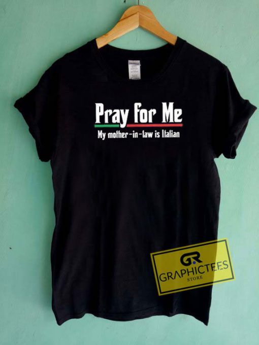 Pray For Me Graphic Tee Shirts