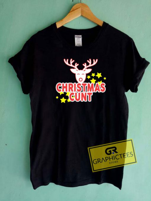 Reindeer Christmas Cunt Tee Shirts