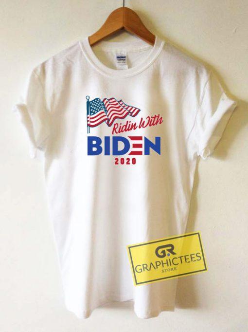 Ridin With Biden 2020 Tee Shirts