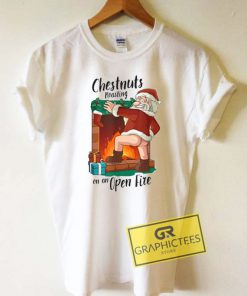 Santa Chestnuts Roasting Tee Shirts
