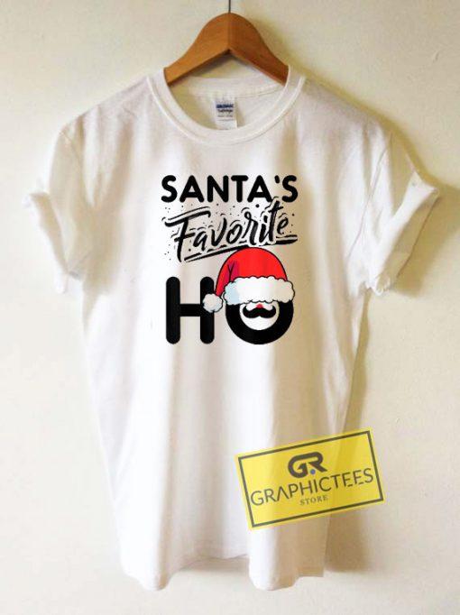 Santas Favorite Ho Graphic Tee Shirts