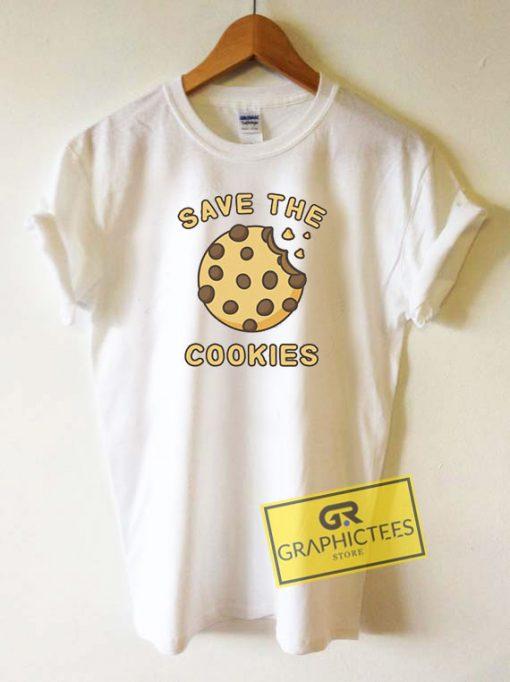 Save The Cookies Tee Shirts