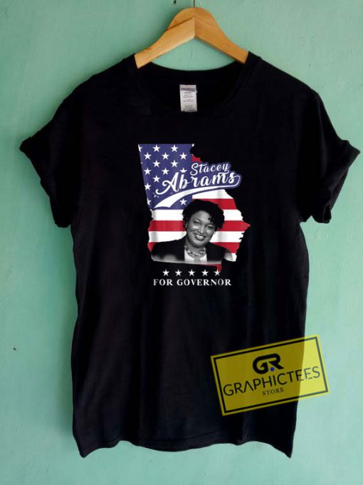 Stacey Abrams For America Governor Tee Shirts