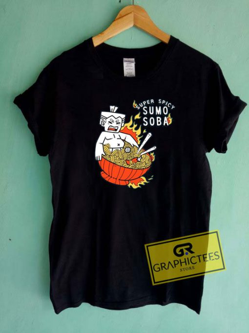 Super Spicy Sumo Soba Tee Shirts