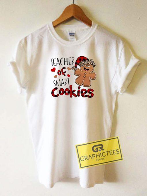 Teacher Of Smart Cookies Tee Shirts