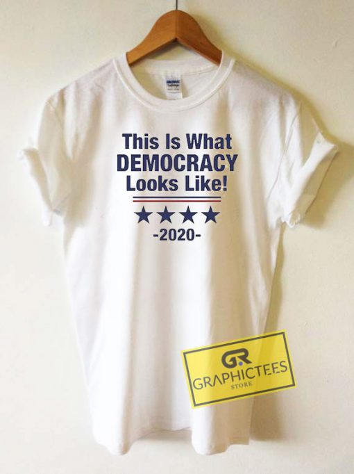 This Is What Democracy Tee Shirts