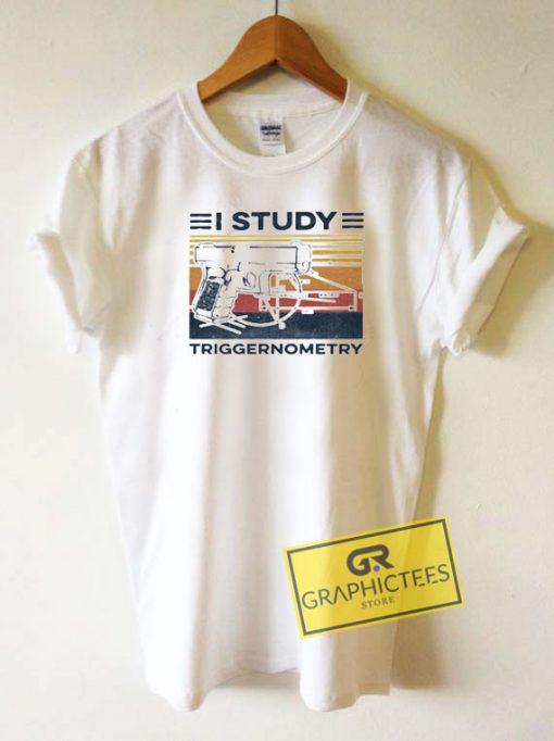 Vintage I Study Triggernometry Tee Shirts