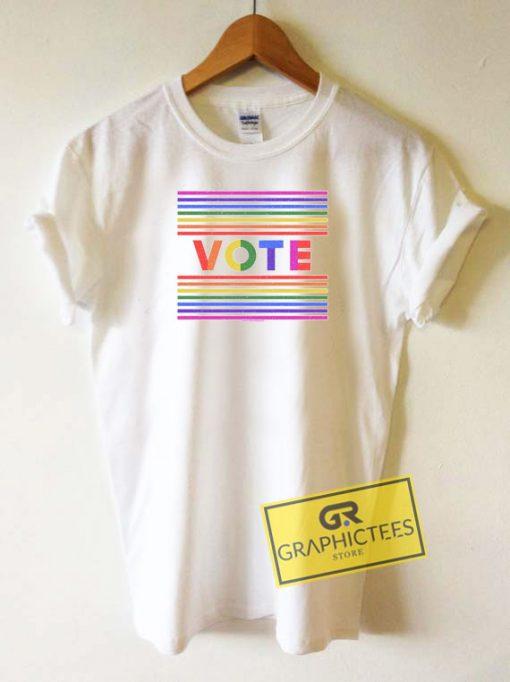 Vote Pride Graphic Tee Shirts