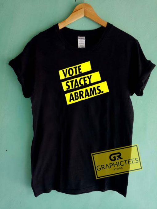 Vote Stacey Abrams Art Tee Shirts