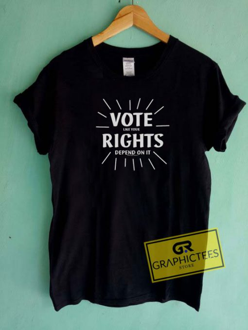Vote Your Rights Tee Shirts