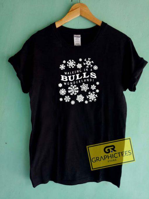 Walking In A Bulls Christmas Tee Shirts