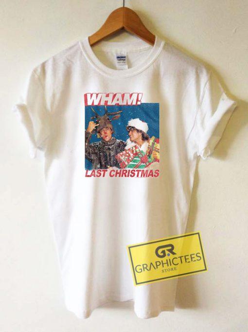 Wham Last Christmas Tee Shirts