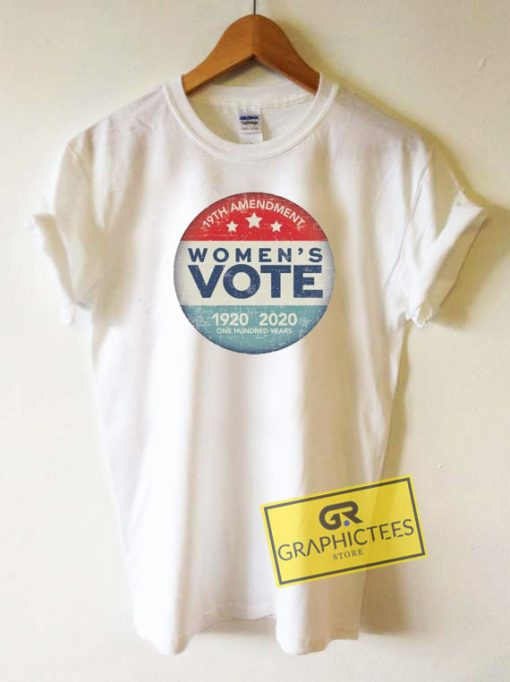 Womens Vote 100 Years Tee Shirts