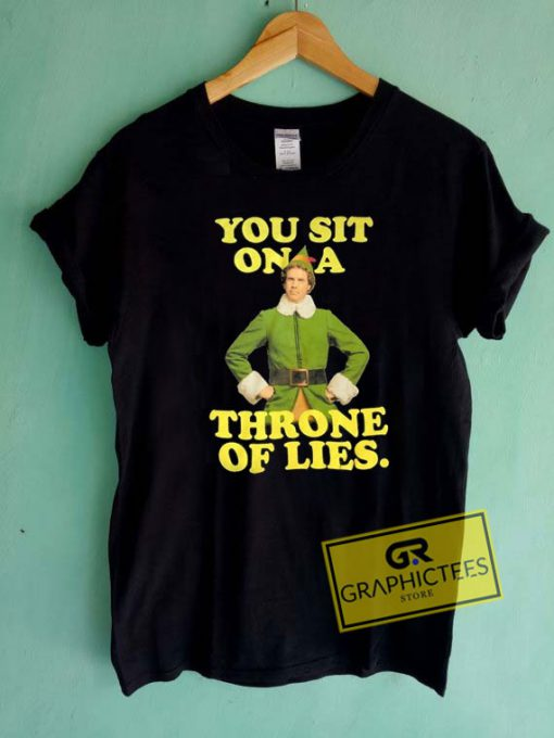 You Sit On A Throne Of Lies Tee Shirts