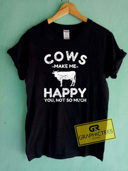 Cows Make Me Happy Tee Shirts