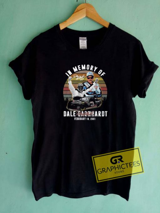 Dale Earnhardt In Memory Tee Shirts