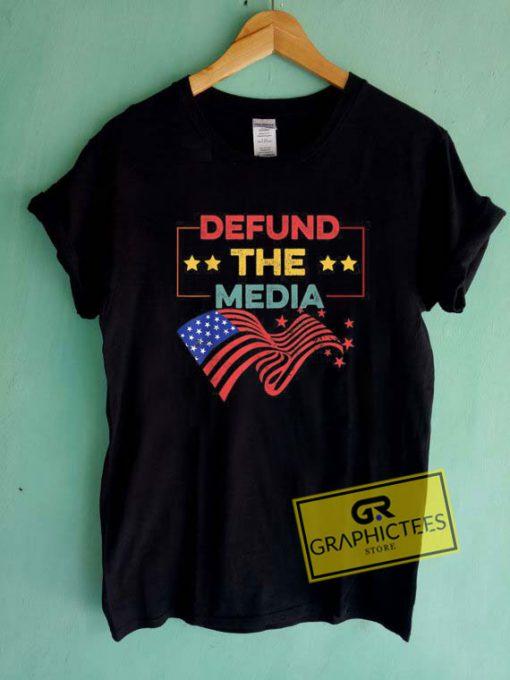 Defund The Media Tee Shirts