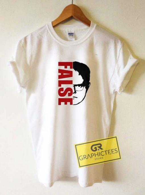 Dwight Schrute FalseTee Shirts
