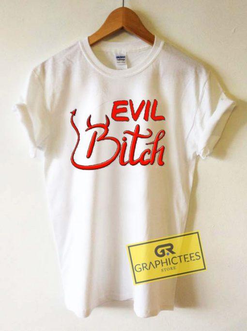 Evil Bitch Devil HornsTee Shirts