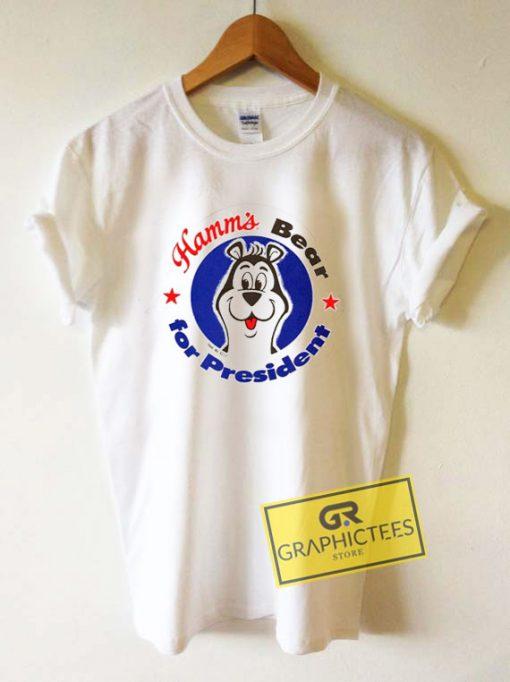 Hamms Bear for President Tee Shirts