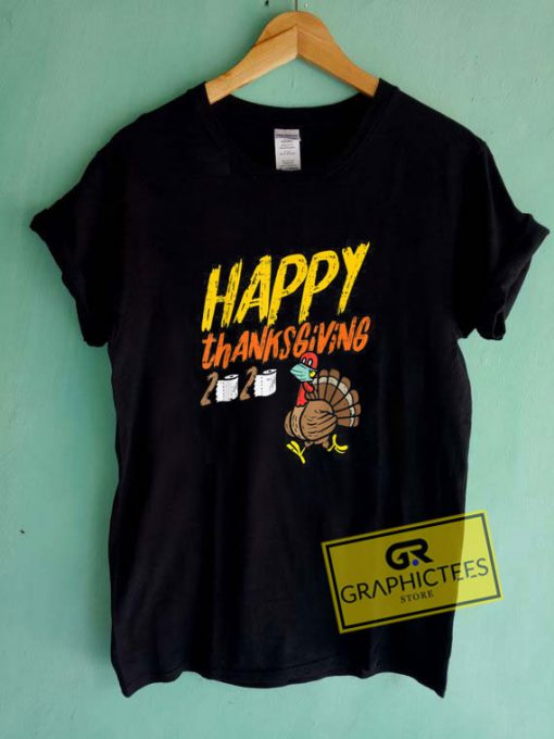 Happy Thanksgiving 2020 Tee Shirts