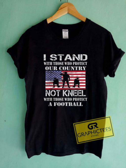 I Stand For The FlagTee Shirts