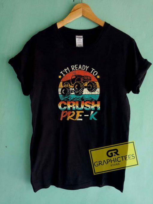 Im Ready To CrushTee Shirts