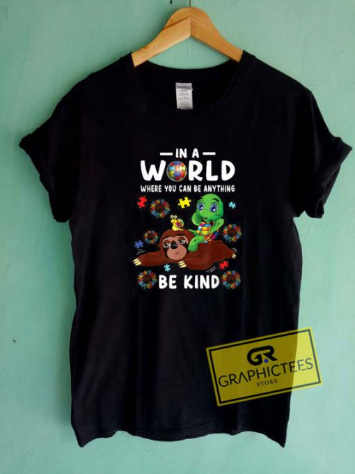 In A World Be Kind Tee Shirts
