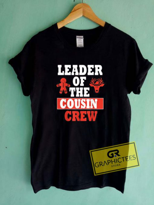 Leader Of The Cousin CrewTee Shirts