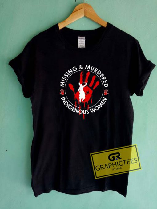 Missing Murdered IndigenousTee Shirts