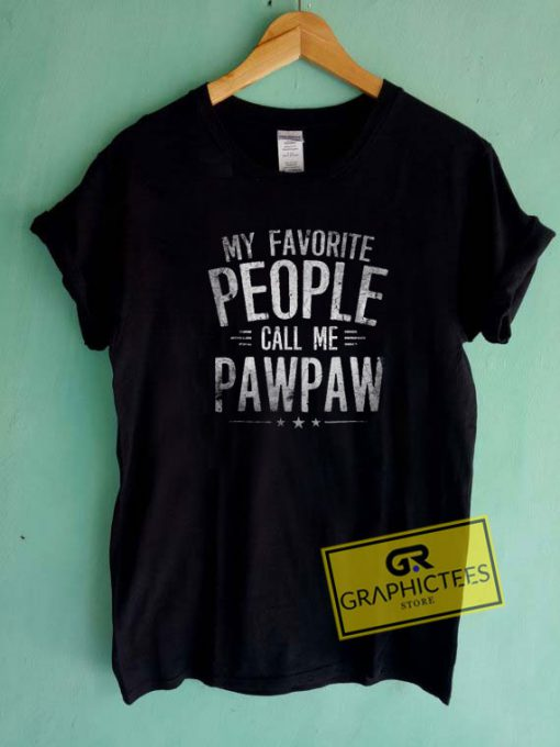 My Favorite People Tee Shirts