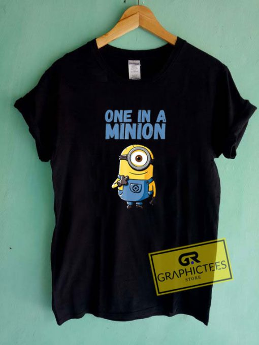 One In A MinionTee Shirts