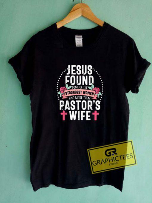 Pastor Wife Proud JesusTee Shirts