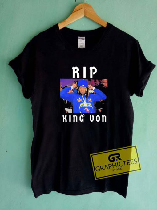 RIp King Von Legend Tee Shirts