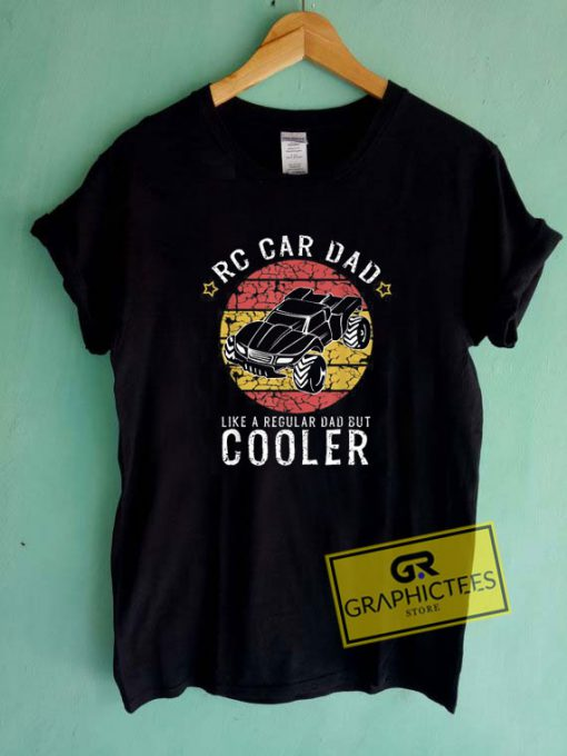 Rc Car Dad Tee Shirts