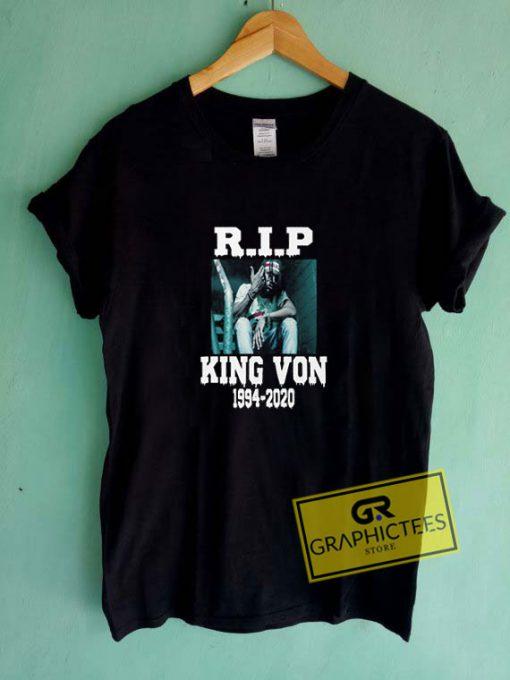 Rip King Von 1994-2020Tee Shirts