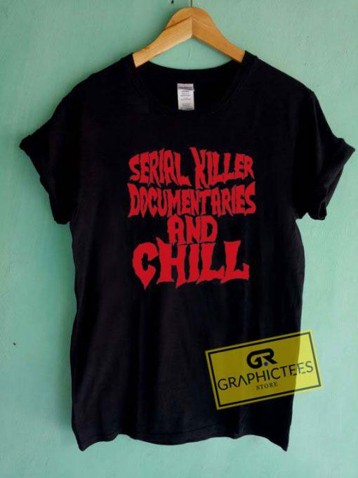 Serial KillerTee Shirts