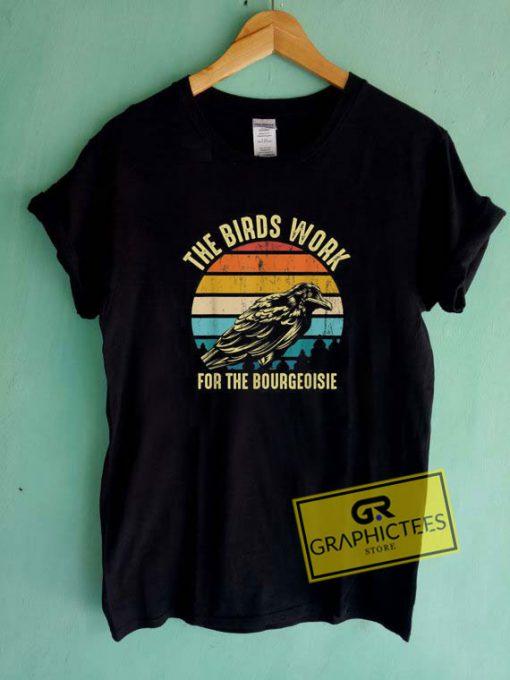 The Birds WorkTee Shirts