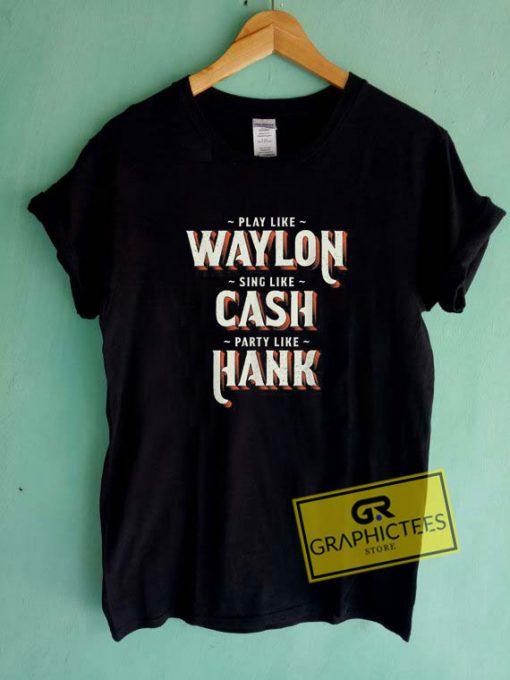 Waylon Cash Hank Tee Shirts