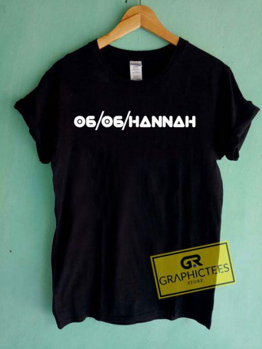 06 06 HannahTee Shirts