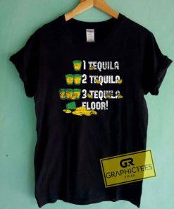 1 2 3 Tequila FloorTee Shirts