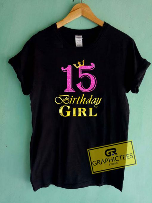 15 Birthday Girl PrincessTee Shirts