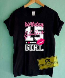 15th Birthday Fabulous GirlTee Shirts