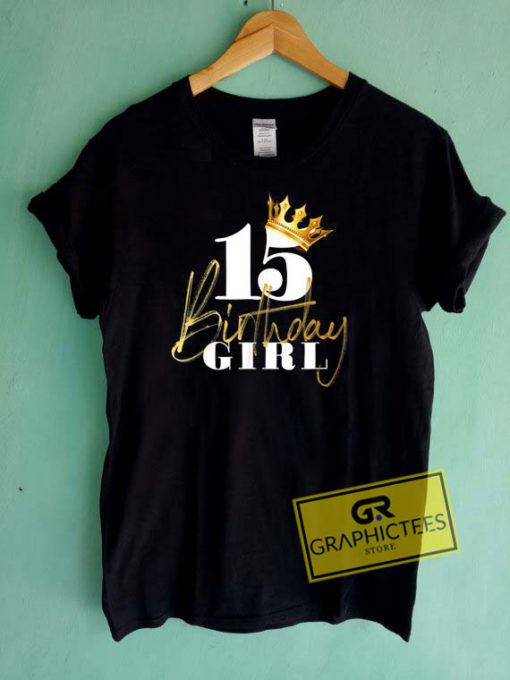 15th Birthday Girl Princess Tee Shirts
