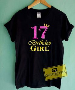 17th Birthday Girl Princess Tee Shirts