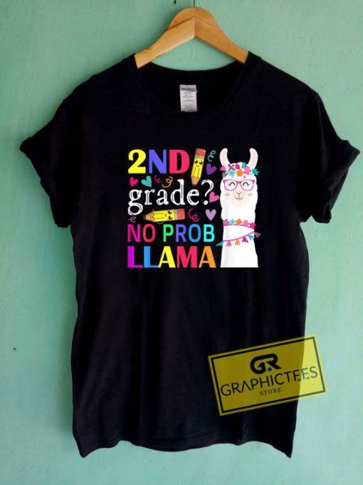 2nd Grade No Prob LlamaTee Shirts