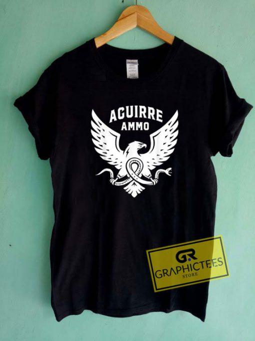Aguirre Ammo Tee Shirts