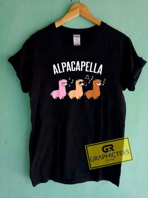 Alpacapella CuteTee Shirts